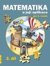 Matematika a její aplikace 2 – 2. díl