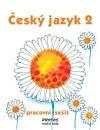 Český jazyk 2 – Pracovní sešit