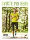 Cvičte pri behu - Silový tréning v prírode