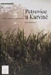 Petrovice u Karviné: 700 let od první písemné zmínky obálka knihy