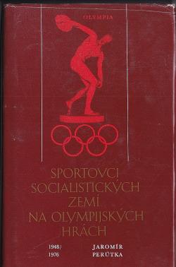 Sportovci socialistických zemí na olympijských hrách 1948/1976 obálka knihy