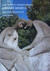 Opavské sochy II.: Opavská předměstí