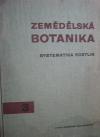 Zemědělská botanika, 3. díl: Systematika rostlin