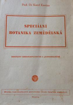 Speciální botanika zemědělská (část třetí - Rostliny srostloplátečné a jednoděložné) obálka knihy