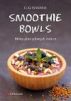 Smoothie bowls - Misky plné zdravých dobrot