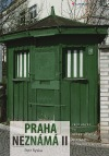 Praha neznámá II