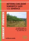 Metodika zakládání semenných sadů 1,5. generace