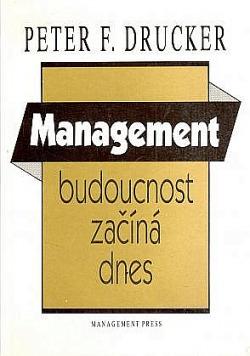 Management: budoucnost začíná dnes obálka knihy