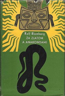 Za zlatom a anakondami obálka knihy