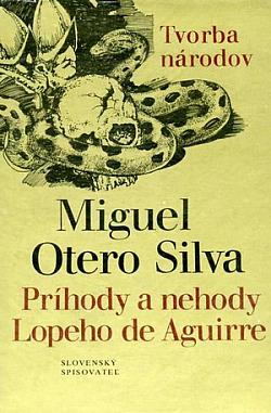 Príhody a nehody Lopeho de Aguirre obálka knihy