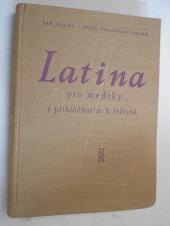 Latina pro mediky s přihlédnutím k řečtině