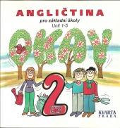 Angličtina pro základní školy Unit 1-5