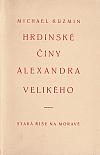 Hrdinské činy Alexandra Velikého