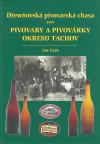 Dřewňovská pivovarská chasa aneb pivovary a pivovárky okresu Tachov