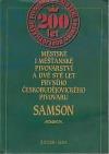 Městské i měšťanské pivovarnictví a dvě stě let prvního českobudějovického pivovaru Samson