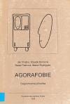 Agorafobie: svépomocná příručka