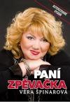 Paní zpěvačka Věra Špinarová