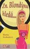 Zn. blondýna hledá