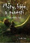 Mýty, báje a pověsti Slavkovského lesa