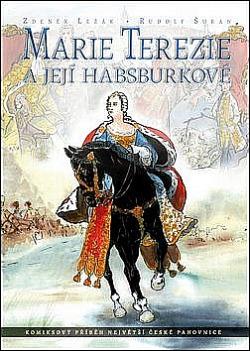 Marie Terezie a její Habsburkové