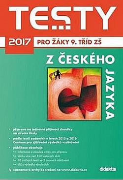 Testy 2017 z českého jazyka pro žáky 9. tříd ZŠ obálka knihy