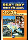 Rekordy České republiky - Člověk a společnost