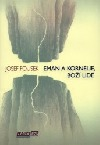Eman a Kornelie, boží lidé