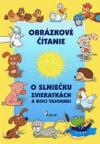 O slniečku, zvieratkách a noci tajomnej obálka knihy