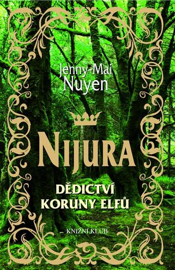 Výsledek obrázku pro nijura dědictví koruny elfů