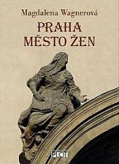 Praha město žen obálka knihy