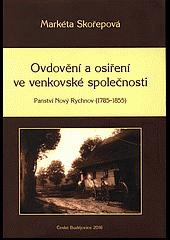 Ovdovění a osiření ve venkovské společnosti: Panství Nový Rychnov (1785–1855)