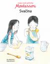 Moje malé příběhy Montessori: Svačina