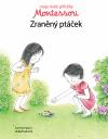 Moje malé příběhy Montessori: Zraněný ptáček
