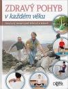 Zdravý pohyb v každém věku : zaručený recept proti stárnutí a bolesti