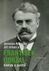 František Udržal - Sedlák a politik