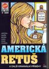 Americká retuš a další kriminální příběhy