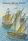 Kolumbus objevuje Ameriku