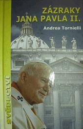 Zázraky Jana Pavla II. obálka knihy