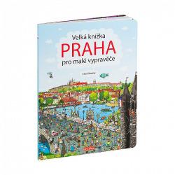 Praha - Velká knížka pro malé vypravěče