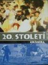 20. století Kronika 1900 - 1999