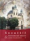 Kroměříž, historické město a jeho památky