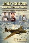 Útěkář Otakar Černý, plukovník letectva v záloze obálka knihy