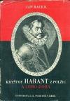 Kryštof Harant z Polžic a jeho doba. II. díl: Život