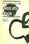 Miss Otis lituje...