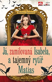 Já, zamilovaná Isabela, a tajemný rytíř Matias obálka knihy
