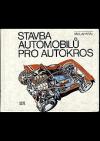 Stavba automobilů pro autokros: pomocná kniha pro učební obor automechanik