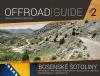 Offroad-guide 2: Bosenské šotoliny