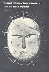 Písně Vrbovýho proutku (eskymácká poezie) obálka knihy