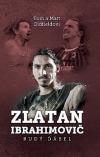 Zlatan Ibrahimovič: Rudý ďábel