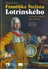 Panstvá cisára Františka Štefana Lotrinského na oboch brehoch rieky Moravy